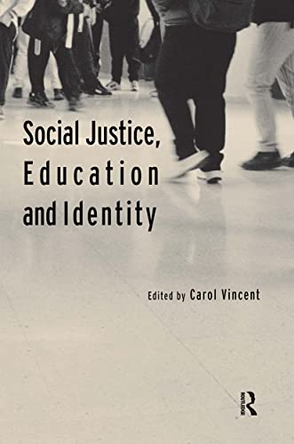 9780415296960: Social Justice, Education and Identity