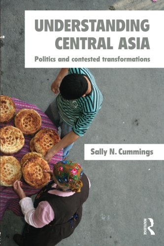 9780415297035: Understanding Central Asia: Politics and Contested Transformations