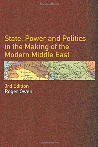 9780415297141: State, Power and Politics in the Making of the Modern Middle East