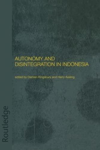 9780415297370: Autonomy and Disintegration in Indonesia