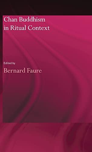 Chan Buddhism in Ritual Context: Faure, Bernard (ed)