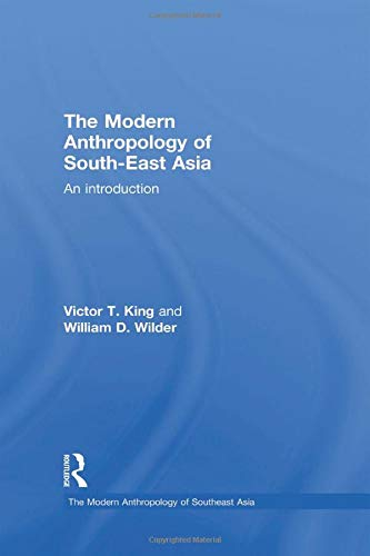 9780415297523: The Modern Anthropology of South-East Asia: An Introduction