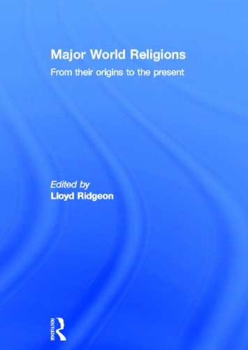 9780415297684: Major World Religions: From Their Origins To The Present