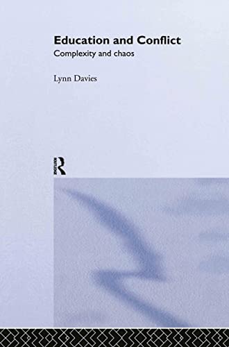 9780415297936: Education and Conflict: Complexity and Chaos