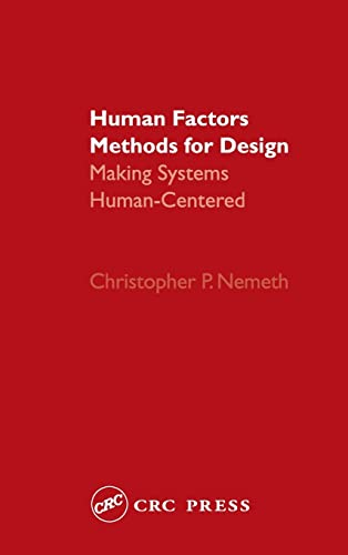 9780415297981: Human Factors Methods for Design: Making Systems Human-Centered
