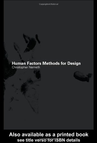 9780415297998: Human Factors Methods for Design: Making Systems Human-Centered