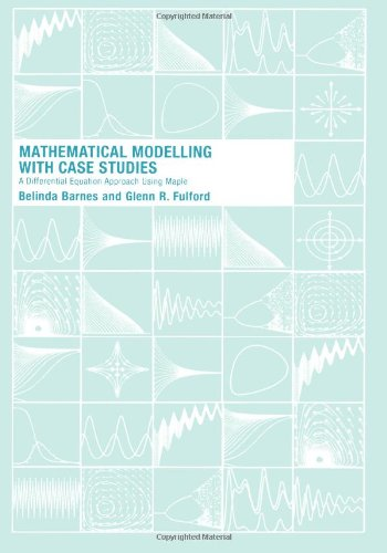 9780415298049: Mathematical Modelling with Case Studies: A Differential Equations Approach using Maple