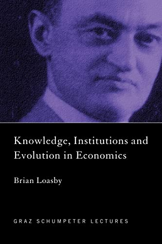 9780415298100: Knowledge, Institutions and Evolution in Economics (The Graz Schumpeter Lectures)