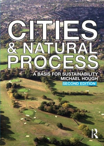 9780415298551: Cities and Natural Process: A Basis for Sustainability