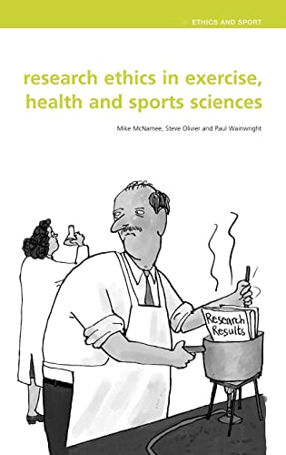 9780415298810: Research Ethics in Exercise, Health and Sports Sciences (Ethics and Sport)