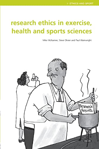 9780415298827: Research Ethics in Exercise, Health and Sports Sciences (Ethics and Sport)