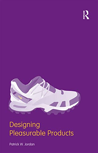 9780415298872: Designing Pleasurable Products: An Introduction to the New Human Factors
