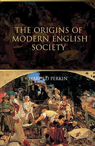 9780415298902: The Origins of Modern English Society