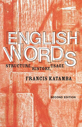 9780415298933: English Words: Structure, History, Usage