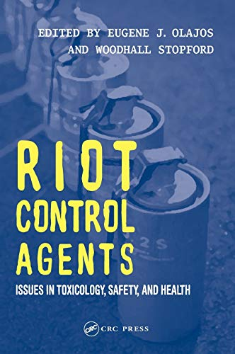 9780415299022: Riot Control Agents: Issues in Toxicology, Safety & Health