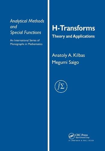 H-transforms: Theory and Applications (Hardback): A. A. Kilbas, M. Saigo
