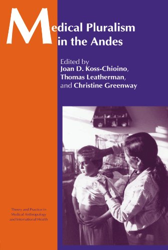 9780415299206: Medical Pluralism in the Andes (Theory and Practice in Medicalanthropology)