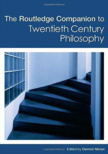 9780415299367: The Routledge Companion to Twentieth Century Philosophy (Routledge Philosophy Companions)