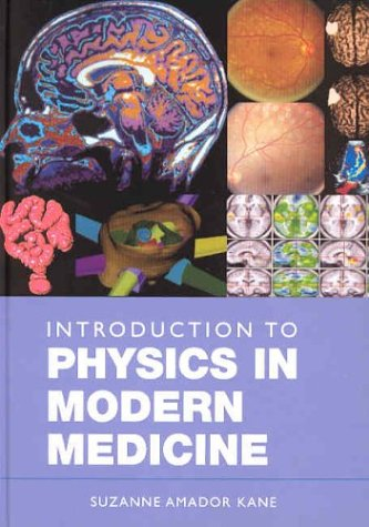 9780415299633: Introduction to Physics in Modern Medicine