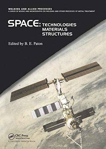 9780415299855: Space Technologies, Materials and Structures (Welding and Allied Processes) (v. 2)