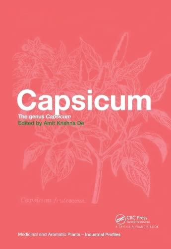 9780415299916: Capsicum: The genus Capsicum (Medicinal and Aromatic Plants - Industrial Profiles)