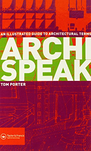9780415300117: Archispeak: An Illustrated Guide to Architectural Terms