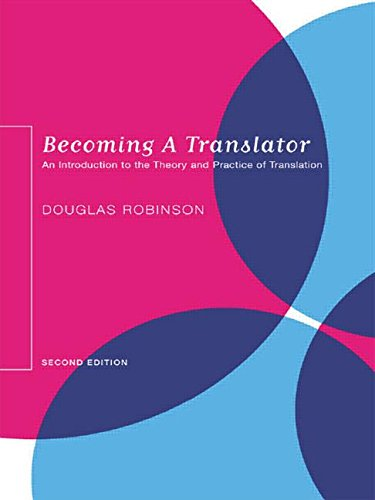 9780415300339: Becoming a Translator: An Introduction to the Theory and Practice of Translation