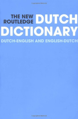 9780415300414: New Routledge Dutch Dictionary (Routledge Bilingual Dictionaries)