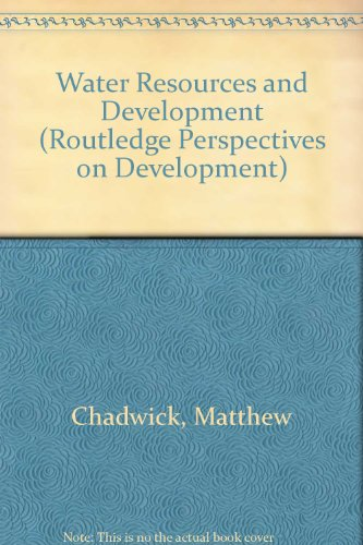 9780415300506: Water Resources and Development (Routledge Perspectives on Development)