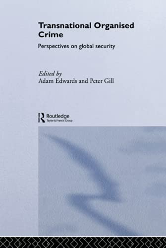 9780415300957: Transnational Organised Crime: Perspectives on Global Security