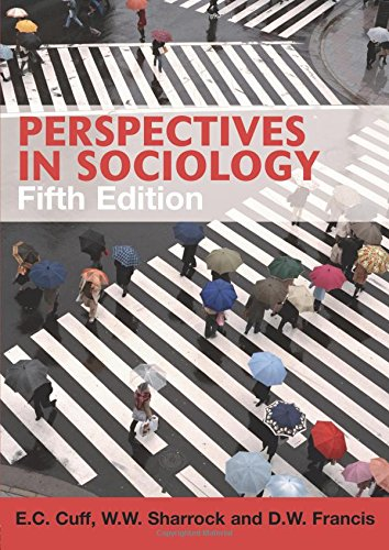 Perspectives in Sociology (Fifth Edition): D.W. Francis,E.C. Cuff,W.W. Sharrock