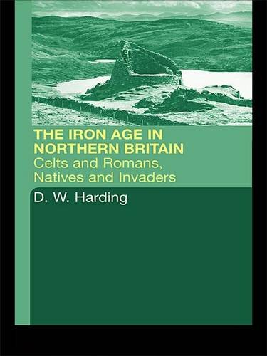 9780415301497: The Iron Age in Northern Britain: Britons and Romans, Natives and Settlers