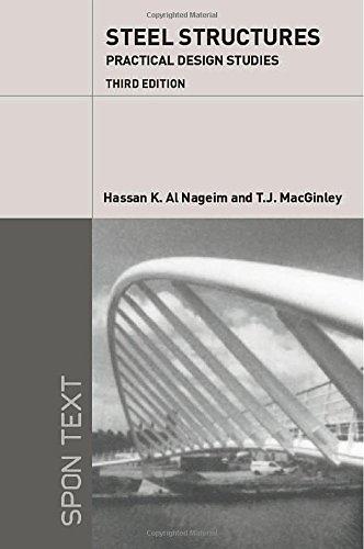 9780415301565: Steel Structures: Practical Design Studies, Third Edition