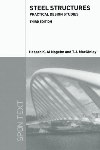 9780415301572: Steel Structures: Practical Design Studies, Third Edition