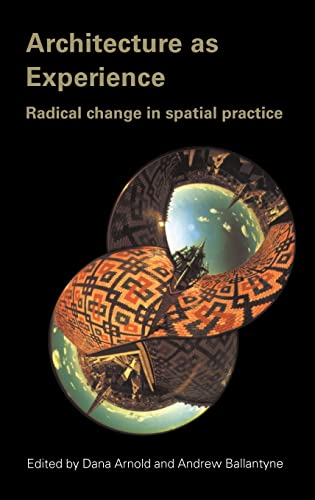 9780415301589: Architecture as Experience: Radical Change in Spatial Practice
