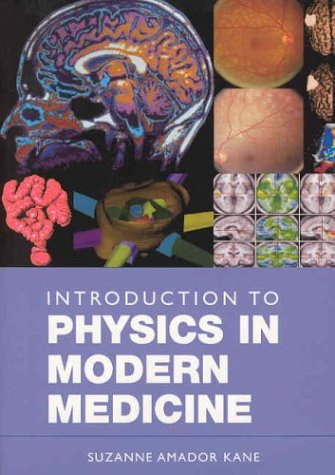 9780415301718: Introduction to Physics in Modern Medicine