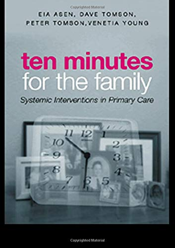 9780415301886: Ten Minutes for the Family: Systemic Interventions in Primary Care