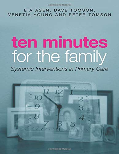 9780415301893: Ten Minutes for the Family: Systemic Interventions in Primary Care
