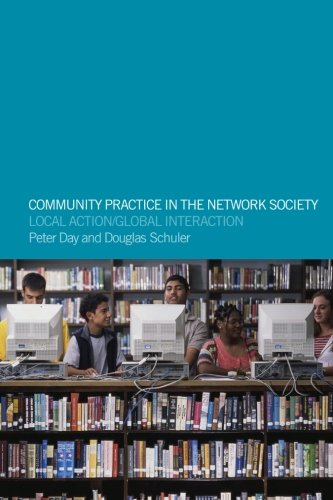 9780415301954: Community Practice in the Network Society: Local Action/Global Interaction