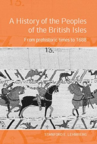 9780415302296: A History of the Peoples of the British Isles: From Prehistoric Times to 1688: From Prehistoric Times to 1688 Vol 1