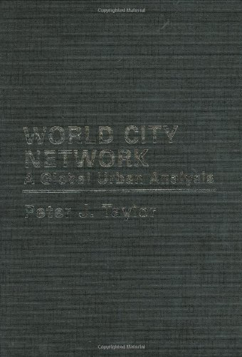9780415302487: World City Network: A Global Urban Analysis