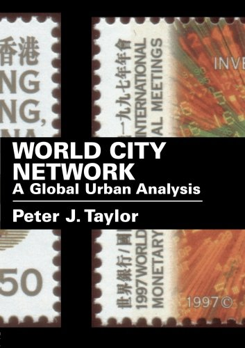 9780415302494: World City Network: A Global Urban Analysis