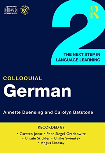 9780415302586: Colloquial German 2: The Next Step in Language Learning (Colloquial Series)