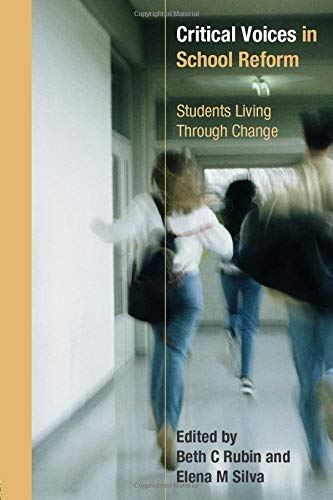 9780415302685: Critical Voices in School Reform: Students Living through Change