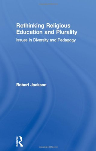 9780415302715: Rethinking Religious Education and Plurality: Issues in Diversity and Pedagogy