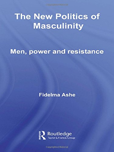 9780415302753: The New Politics of Masculinity: Men, Power and Resistance (Routledge Innovations in Political Theory)