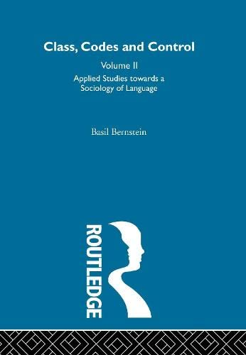 9780415302883: Applied Studies Towards a Sociology of Language (Class, Codes and Control) (Volume 2)