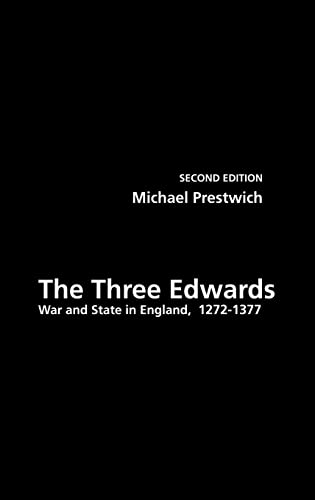 9780415303088: The Three Edwards: War and State in England 1272–1377