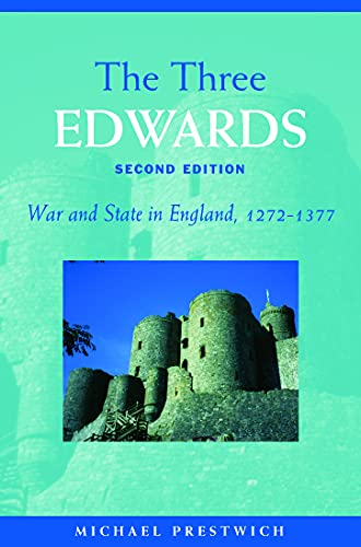 9780415303095: The Three Edwards: War and State in England 1272–1377