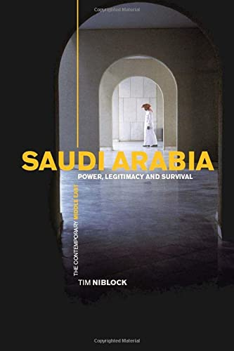 9780415303101: Saudi Arabia: Power, Legitimacy and Survival (The Contemporary Middle East)